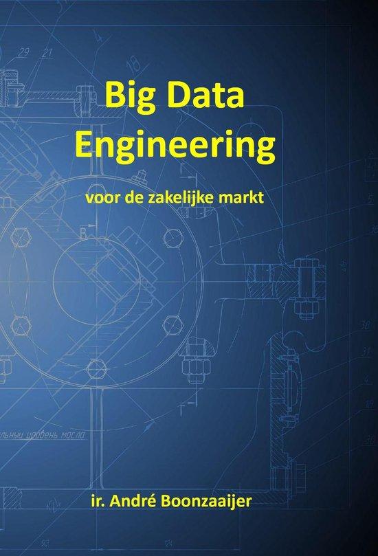 Big Data Engineering voor de zakelijke markt - André Boonzaaijer  