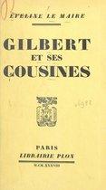 Gilbert et ses cousines