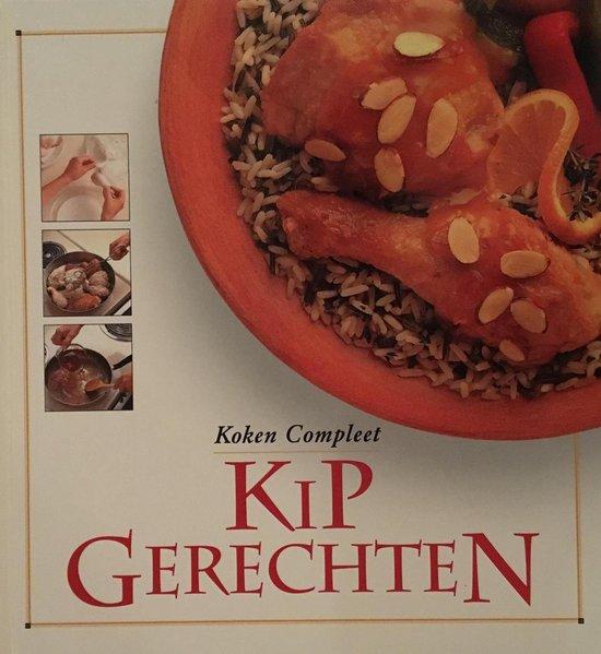Kipgerechten. koken compleet - none | Fthsonline.com