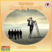 Managing Oneself & Others