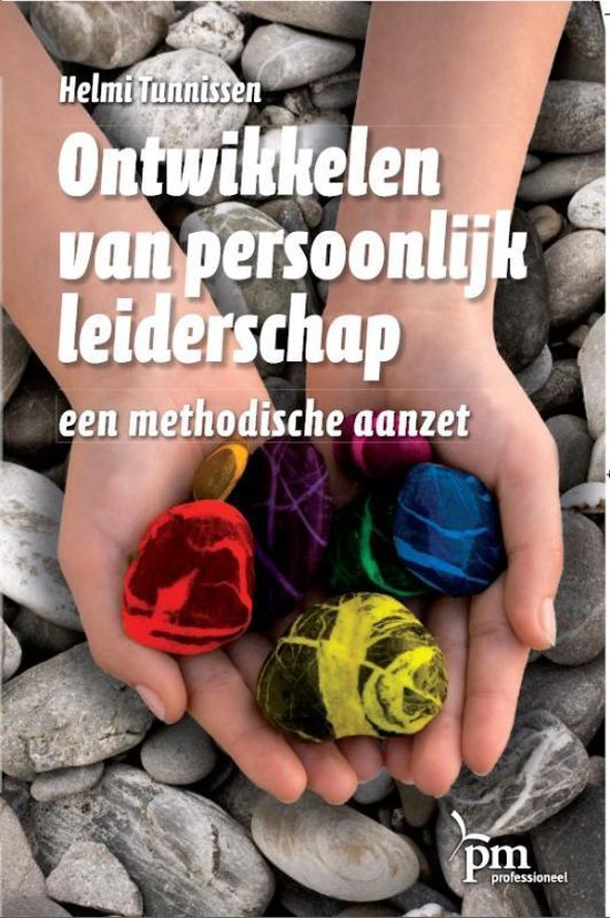PM-reeks - Ontwikkelen van persoonlijk leiderschap - H. Tunnissen |