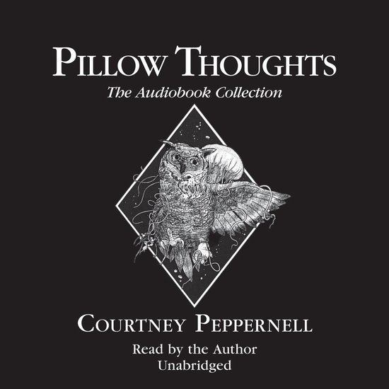 Boek cover Pillow Thoughts: The Audiobook Collection van Courtney Peppernell
