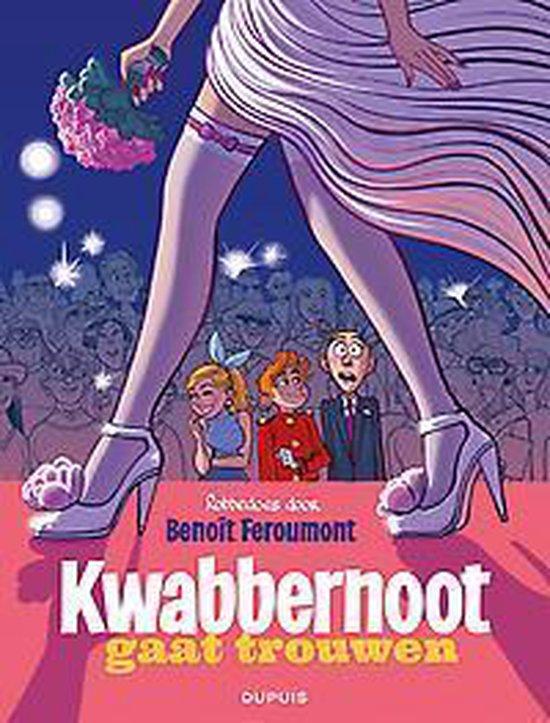 Robbedoes door 09. kwabbernoot gaat trouwen - Benoit Feroumont |