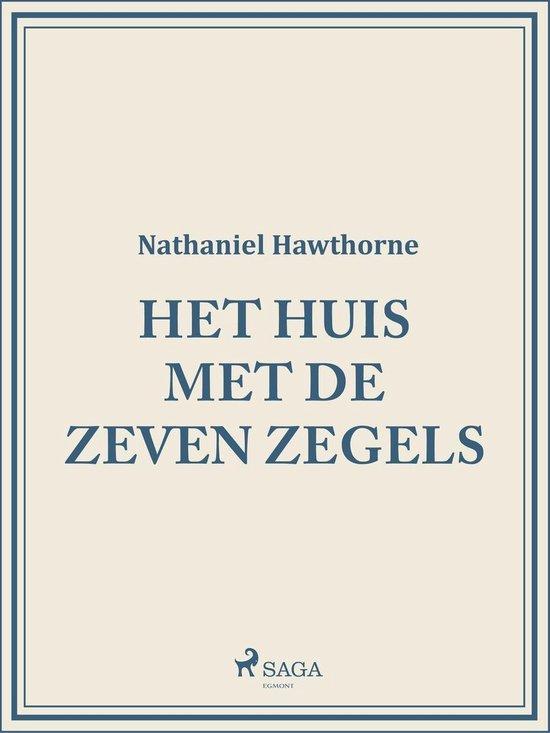 Het huis met de zeven zegels - Nathaniel Hawthorne |