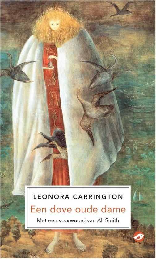 Een dove oude dame - Leonora Carrington |