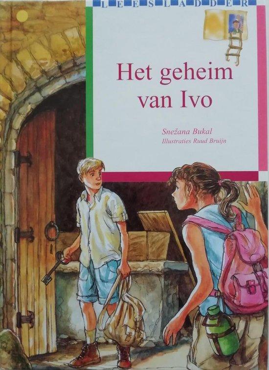 Het Geheim Van Ivo - Ruud Bruijn  