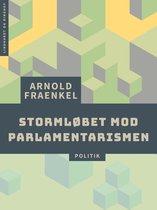 Boek cover Stormløbet mod parlamentarismen van Arnold Fraenkel