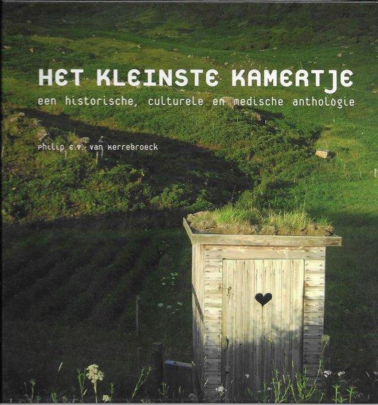 Het Kleinste Kamertje - Philip van Kerrebroeck |