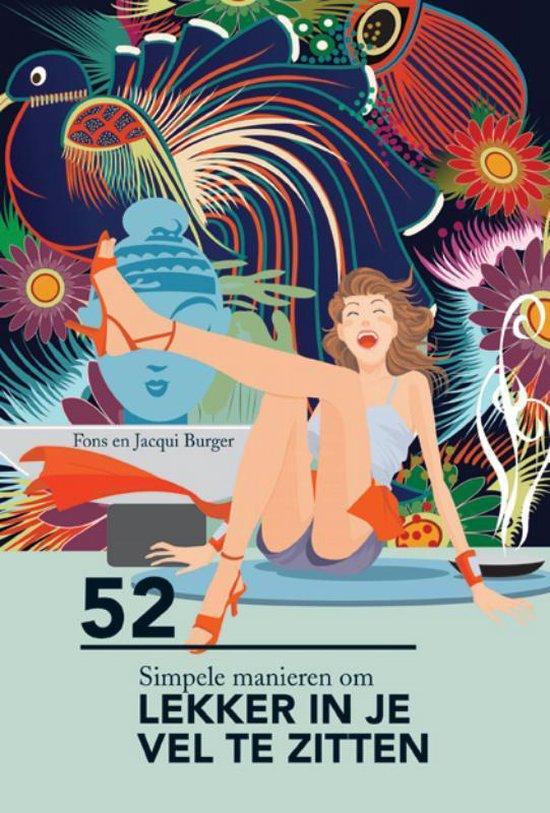 52 simpele manieren om lekker in je vel te zitten - A.M. Burger |