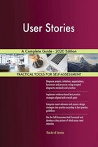 User Stories A Complete Guide - 2020 Edition