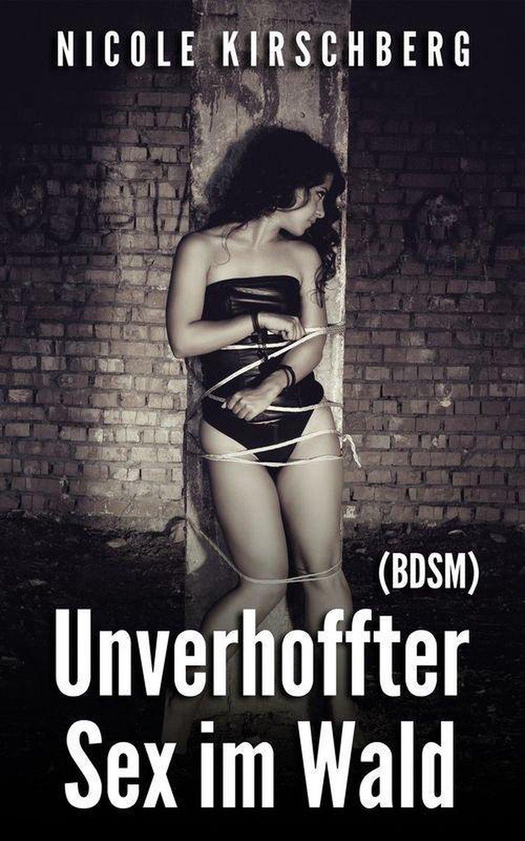 bol.com   Unverhoffter Sex im Wald (BDSM) (ebook), Nicole
