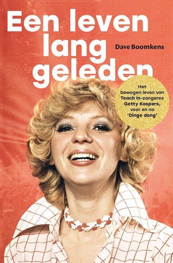 Een leven lang geleden - Dave Boomkens  