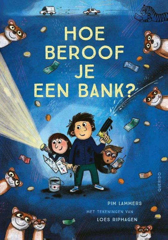 Boek cover Hoe beroof je een bank? van Pim Lammers (Hardcover)