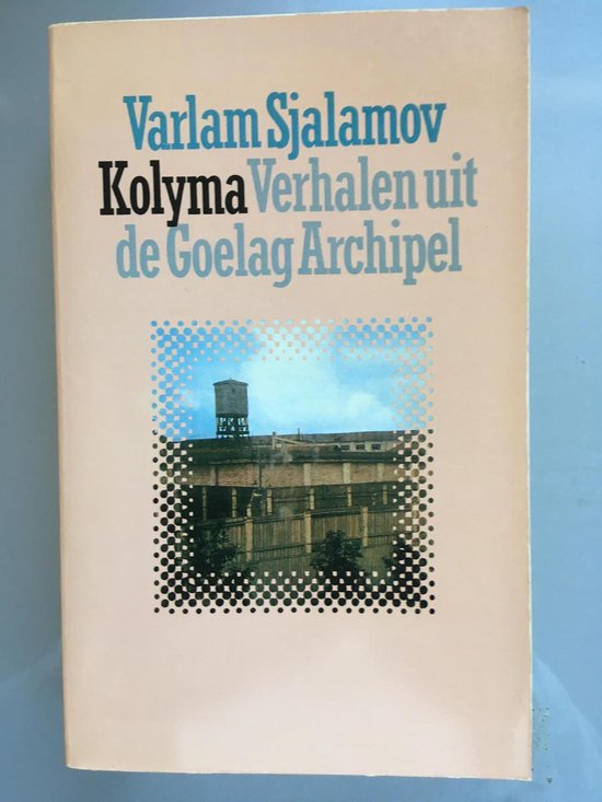 Kolyma - Sjalamov |