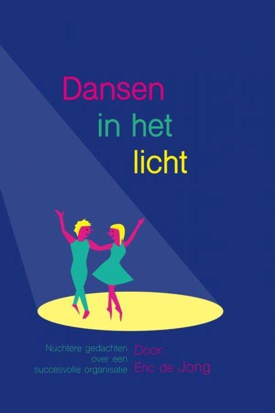 Dansen in het licht - Eric de Jong |