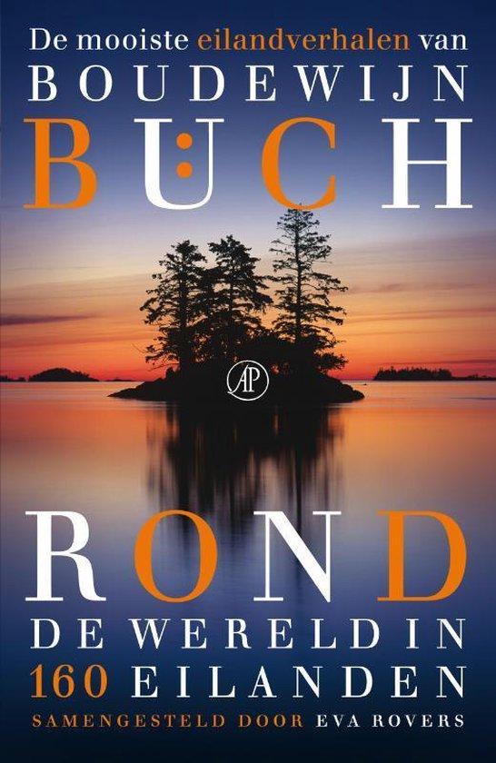 Rond de wereld in 160 eilanden - Boudewijn Buch  