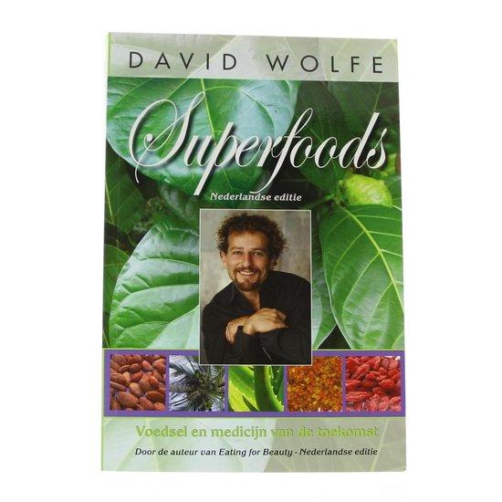 Superfoods - David Wolfe |