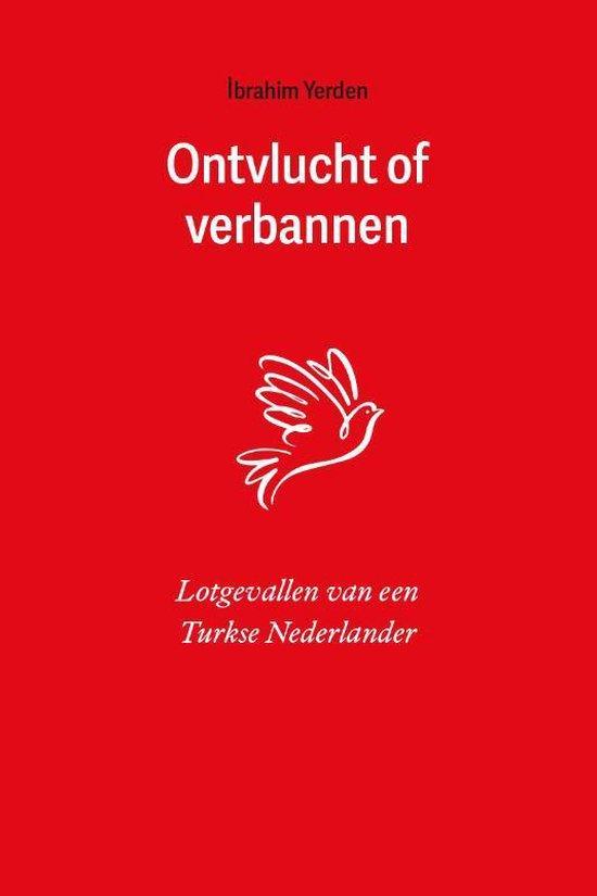 Ontvlucht of verbannen - Ibrahim Yerden |