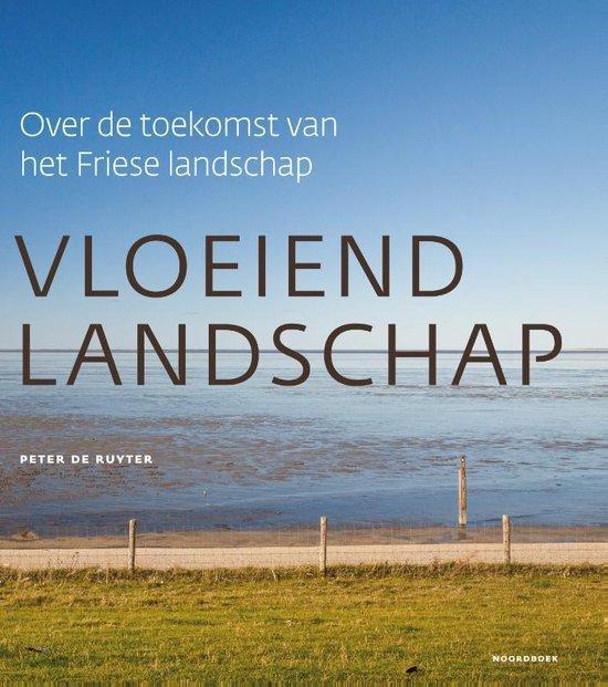 Vloeiend landschap - Peter de Ruyter |