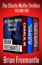 The Charlie Muffin Thrillers Volume One
