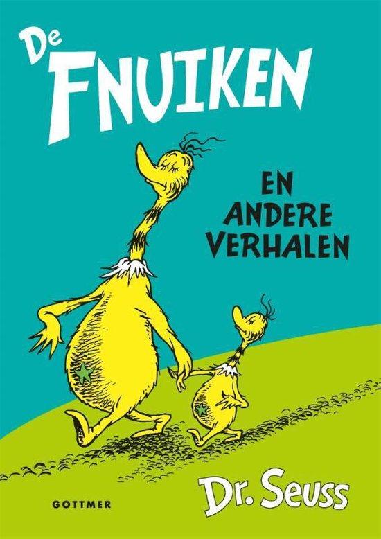 Dr. Seuss - De Fnuiken en andere verhalen - Dr. Seuss |