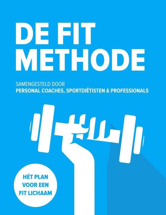 De FIT Methode - Jeroen van der Mark |