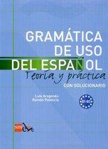 Gramática de uso del Español B1-B2 teoria y práctica con solucionario