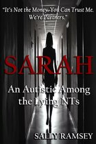 Sarah An Autistic Among the Lying NTs