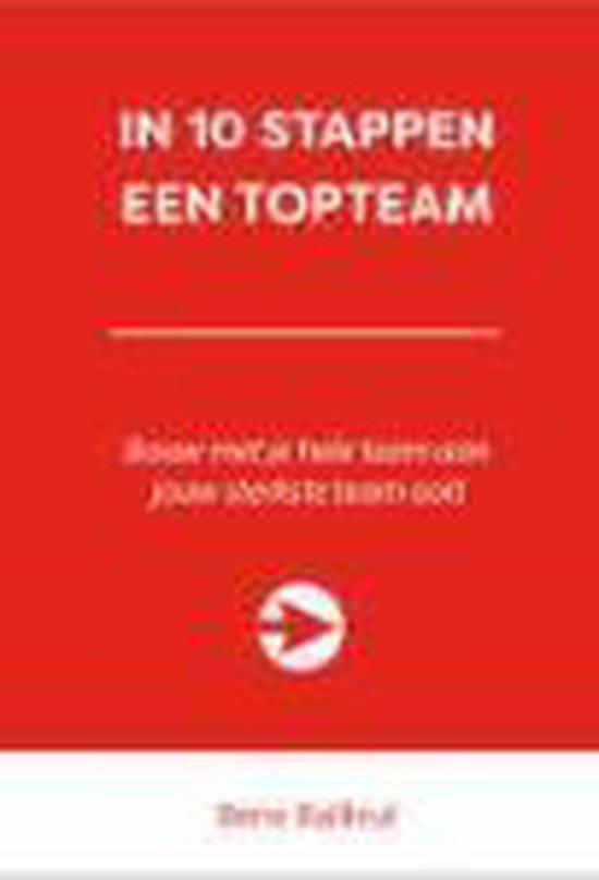 10 stappen boekenserie - In 10 stappen een topteam - Bene Bailleul  
