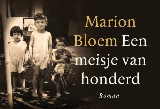 Een meisje van honderd - Marion Bloem | Readingchampions.org.uk