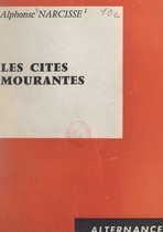 Les cités mourantes