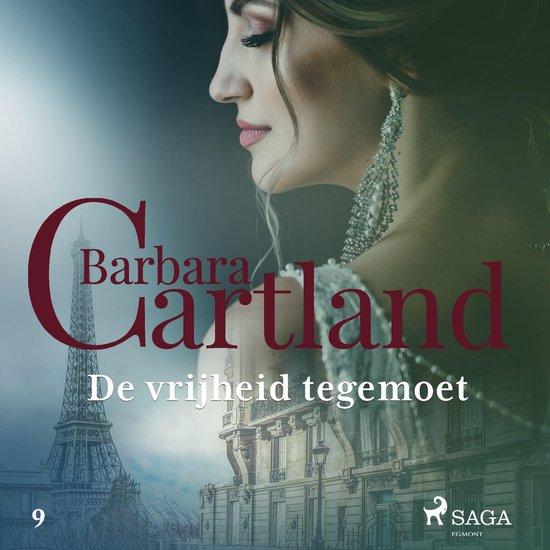 Barbara Cartland's Eternal Collection 9 - De vrijheid tegemoet - Barbara Cartland  