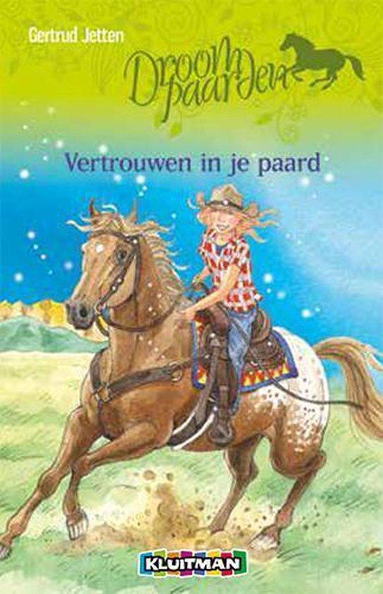 Droompaarden 5 - Vertrouwen in je paard - Gertrud Jetten |