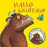 Mijn eerste Gruffalo - Hallo Gruffalo!
