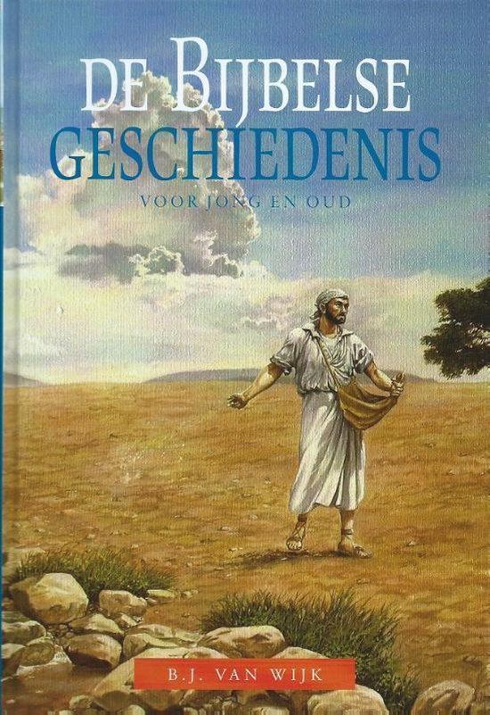 De bijbelse geschiedenis - B.J. van Wijk |