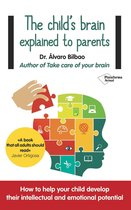 The child's brain explained to parents