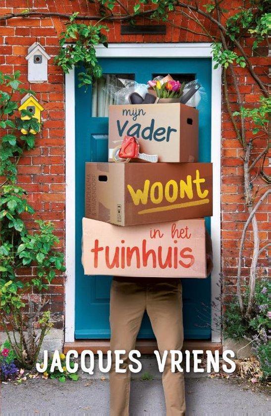 Mijn vader woont in het tuinhuis - Jacques Vriens   Readingchampions.org.uk
