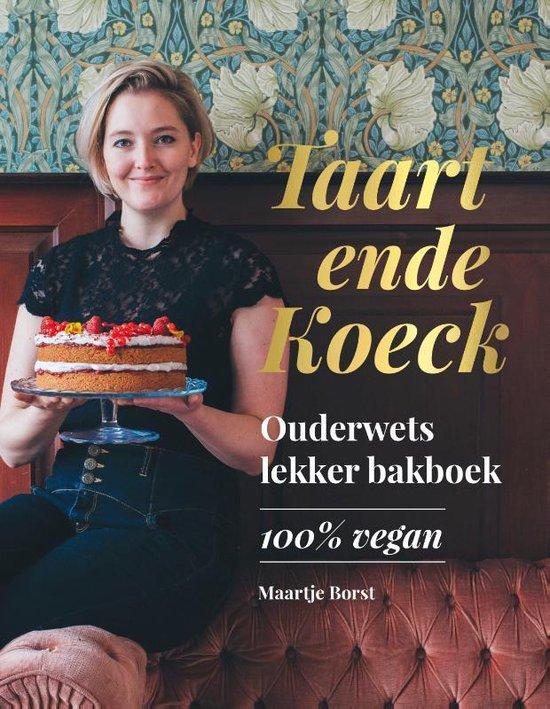 Boek cover Taart ende Koeck van Maartje Borst (Hardcover)
