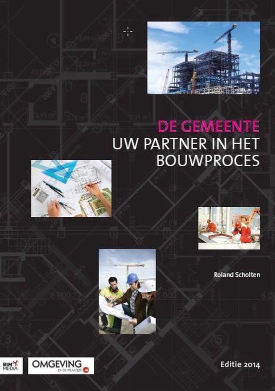 De gemeente, uw partner in het bouwproces - Roland Scholten pdf epub