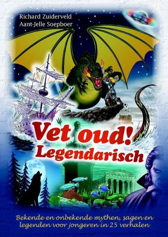 Vet oud! 3 - Legendarisch - Richard Zuiderveld | Fthsonline.com