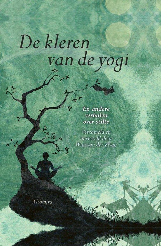 De kleren van de yogi - Wim van der Zwan |