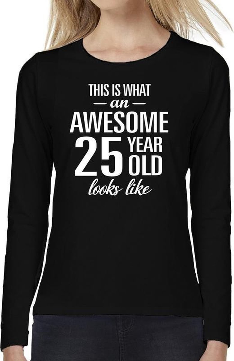 Awesome 25 year / 25 jaar cadeau shirt long sleeves zwart dames XS