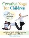 Creative Yoga for Children