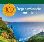 Die 100 schönsten Segenswünsche aus Irland