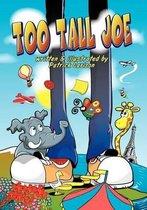 Too Tall Joe