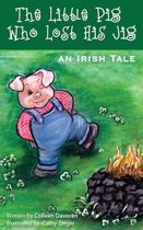 The Little Pig Who Lost His Jig