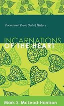 Incarnations of the Heart