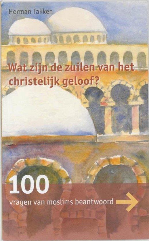 Cover van het boek '100 vragen van moslims over het christelijk geloof' van H.J. Takken