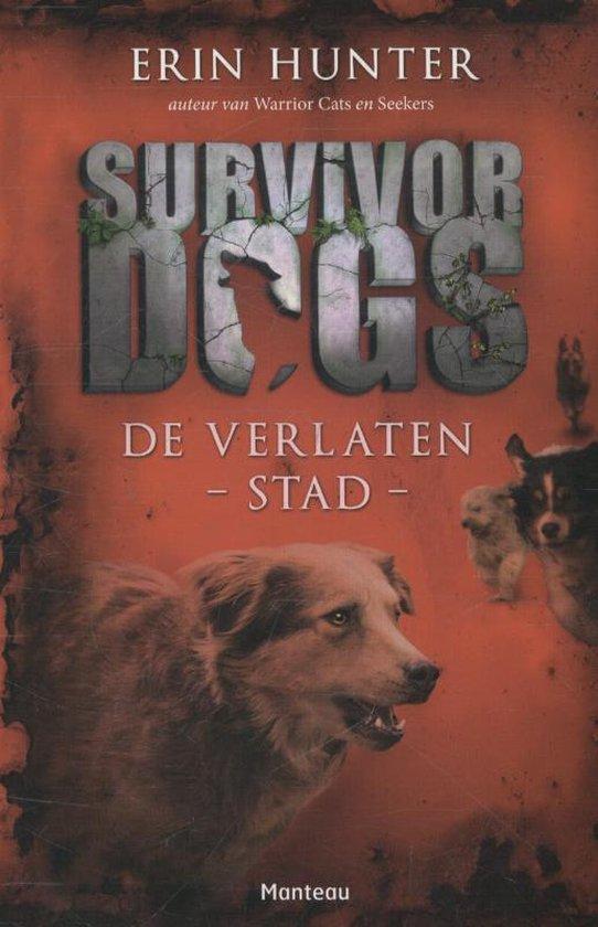 Survivor Dogs 1 - De verlaten stad - Erin Hunter |