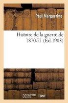 Histoire de la guerre de 1870-71